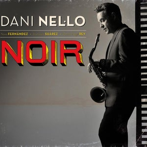 "Image of Dani Nel·lo ""Noir"" CD"