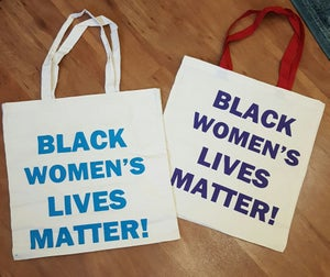 "Image of ""Black Women's Lives Matter"" Fundraiser Tote Bag"