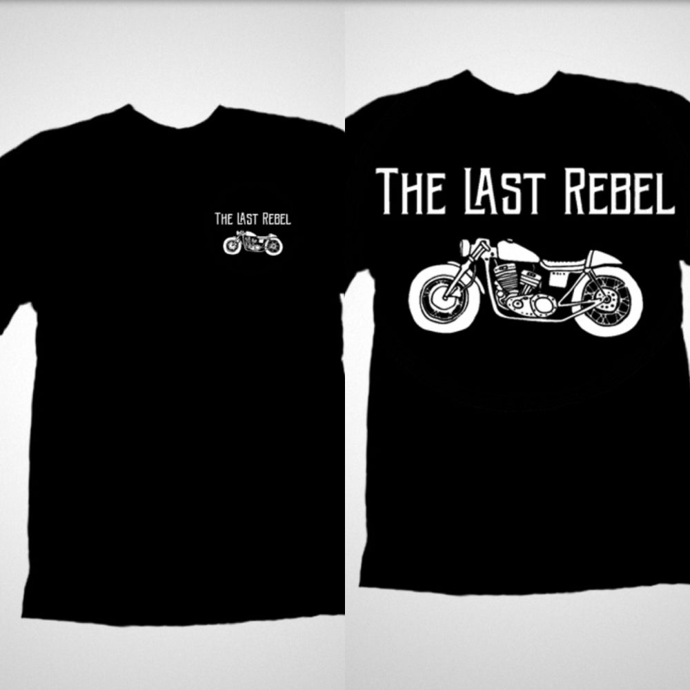 6741e304e9c The Last Rebel Clothing Co. — The Last Rebel Tee