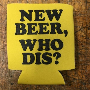 Image of Who dis? - koozie