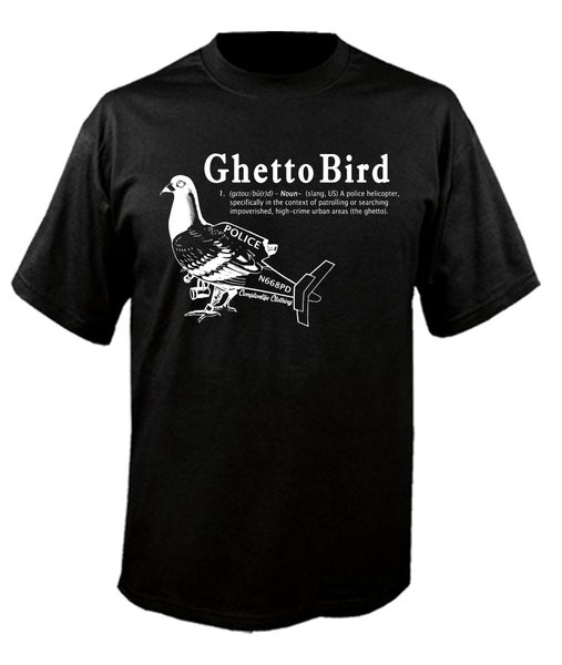 Image of Ghetto Bird Tshirt