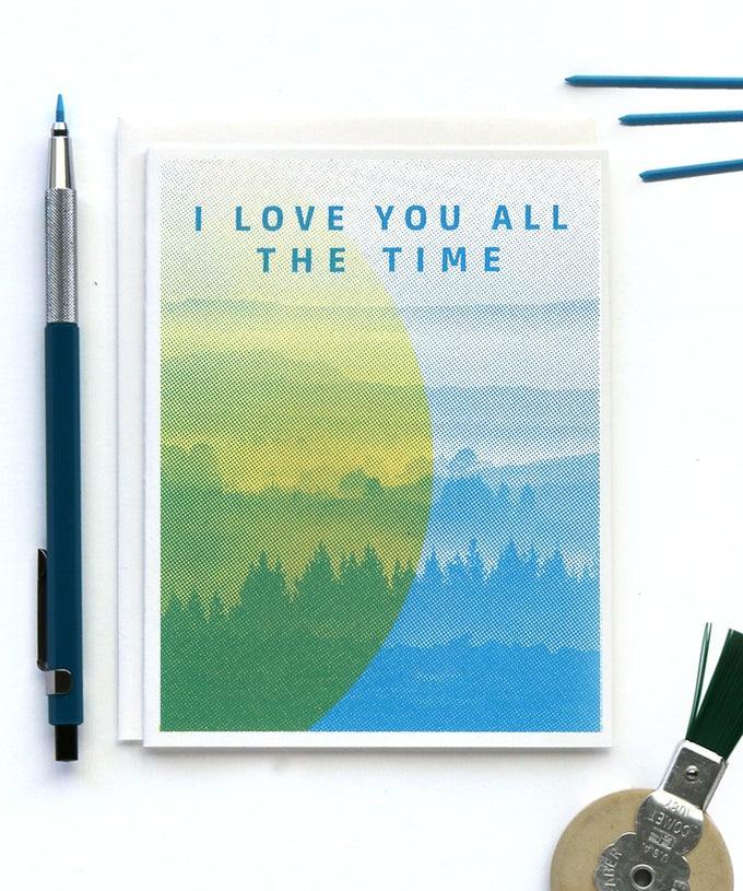 Image of I Love You All The Time Card
