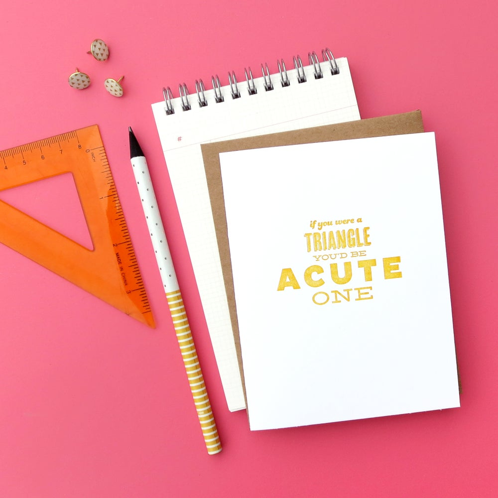 Image of acute triangle pick-up line letterpress card