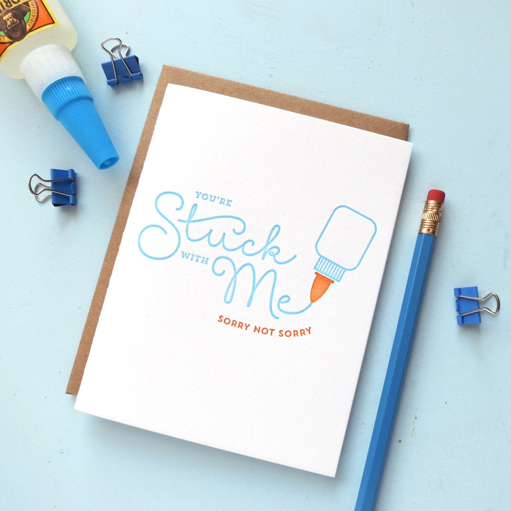 Image of stuck with me letterpress greeting card