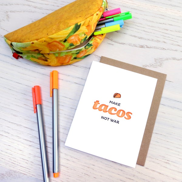 Image of make tacos not war letterpress card
