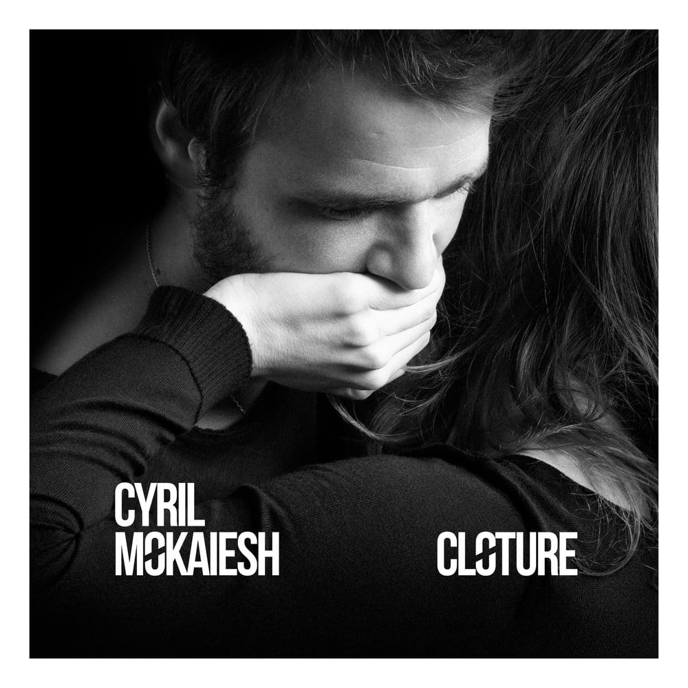 Image of Cyril Mokaiesh - Clôture