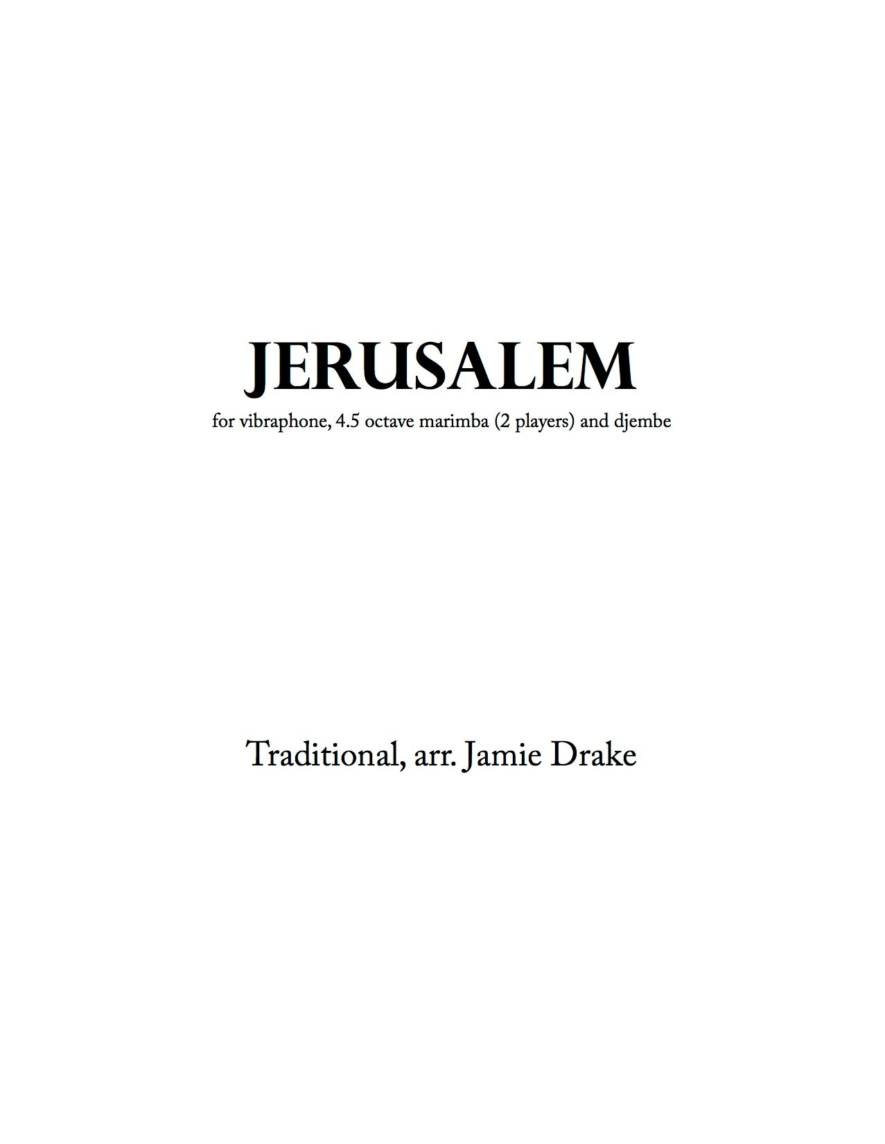Jerusalem (trad. South African - percussion quartet - score and parts)