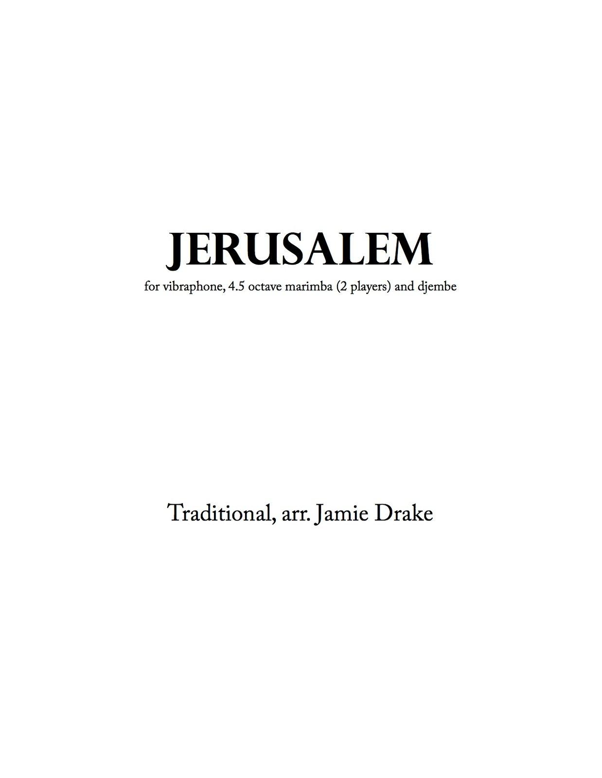 Jerusalem (trad. South African - percussion quartet - score and parts)