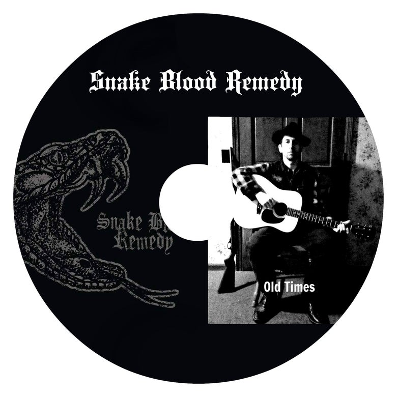 Image of Snake Blood Remedy Self Titled Album and Old Times Album on One CD!