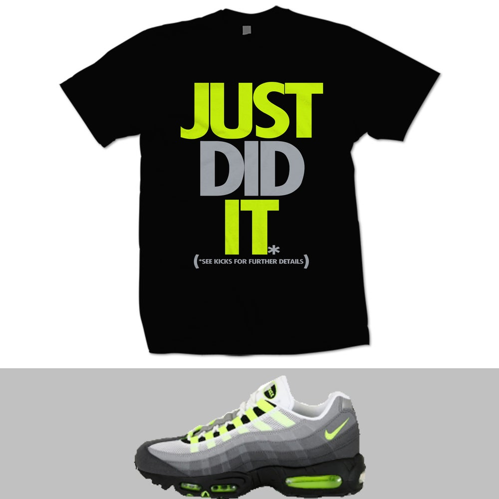 Image of JUST DID IT AIR MAX 95 NEON T SHIRT - BLACK