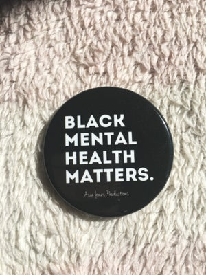 Image of Black Mental Health Matters Pin: Black