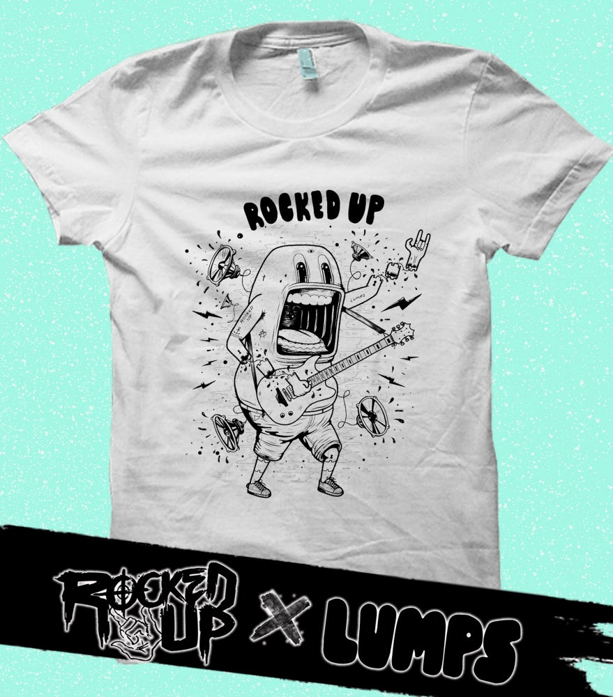 Image of Rocked Up x Lumps Tee
