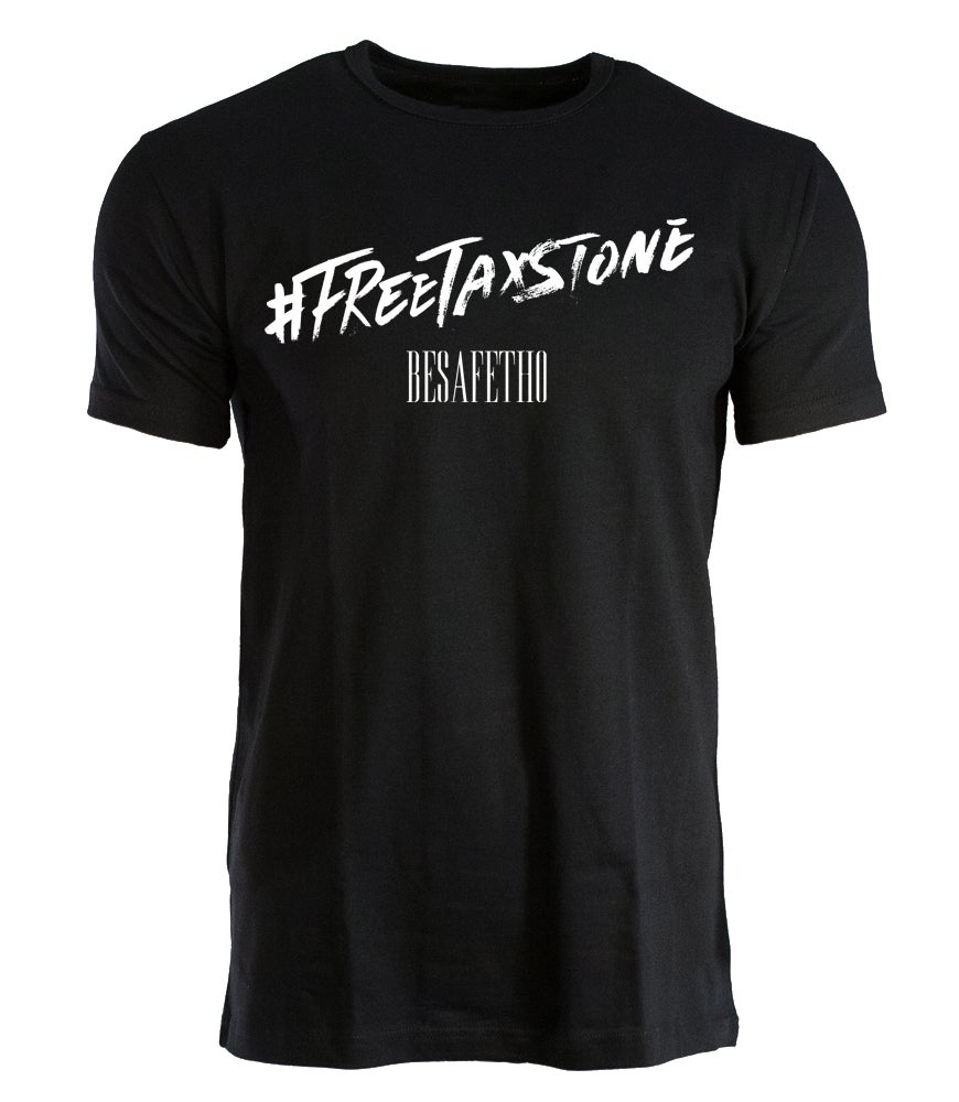 Image of #FREETAXSTONE T-Shirt