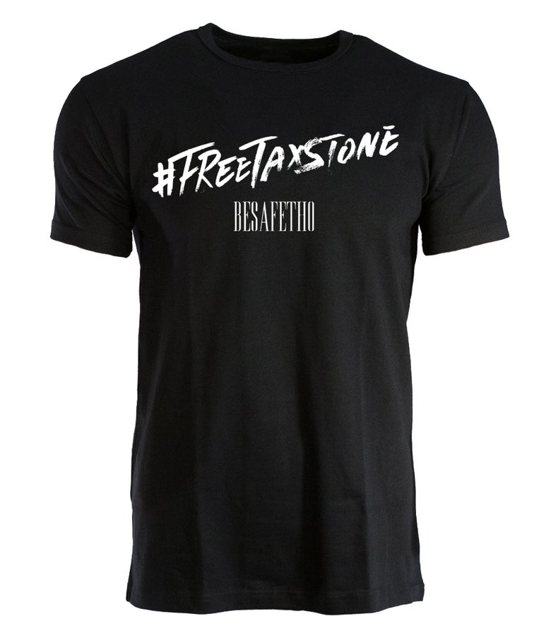Image of #FREETAXSTONE T-Shirt