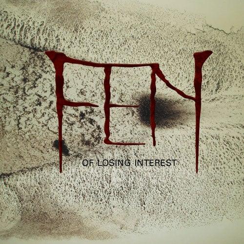 Image of Fen - Of Losing Interest (CD)