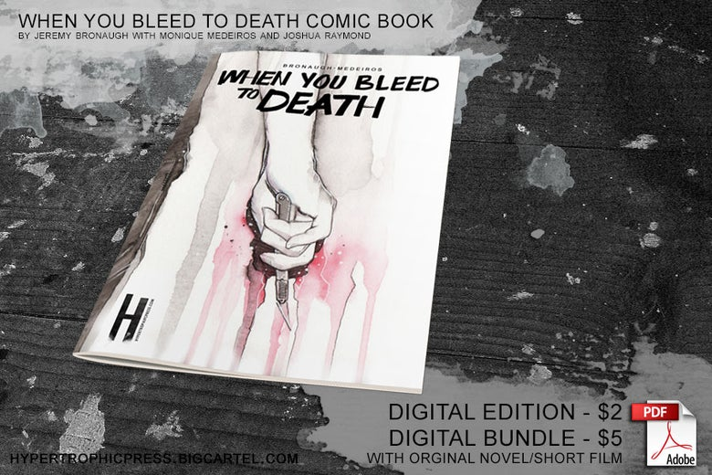 Image of When You Bleed to Death - Digital Edition / Bundle