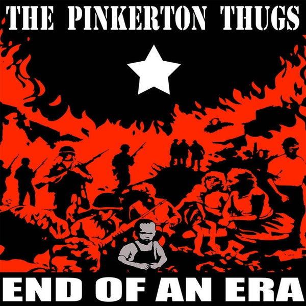 Image of Pinkerton Thugs - End of an Era LP