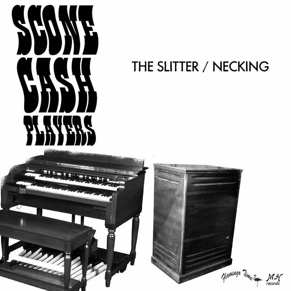 Image of SCONE CASH PLAYERS - THE SLITTER / NECKING  PICTURE SLEEVE 45