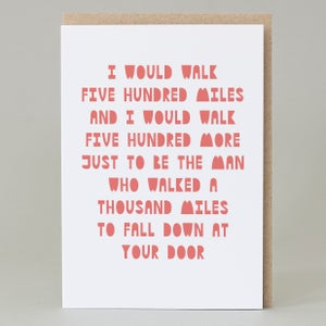 Image of 'I would walk 500 miles' Card