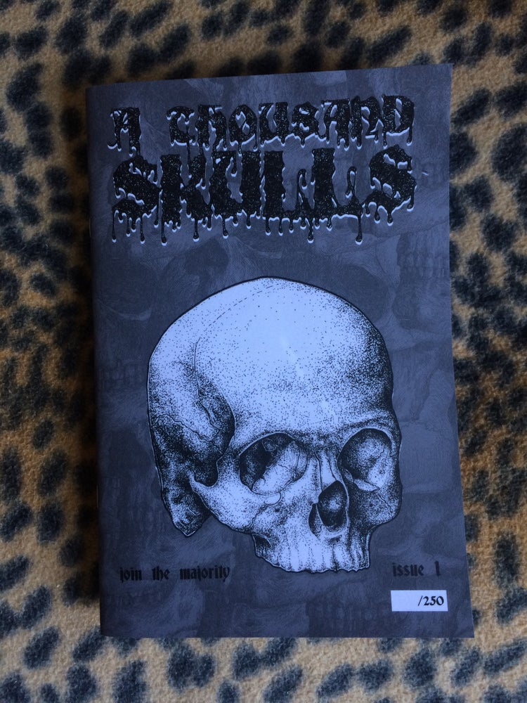 Image of A thousand skulls zine issue 1