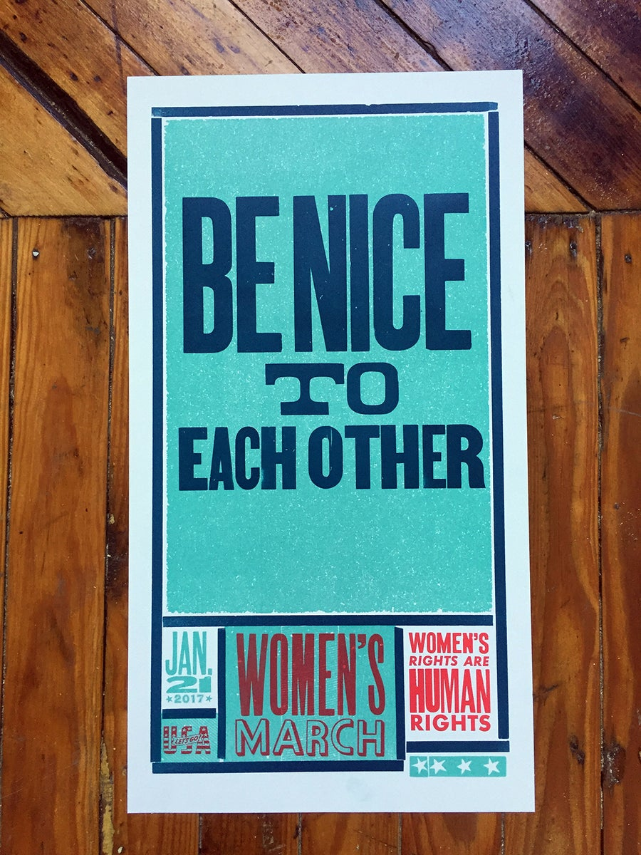 Image of Women's March Poster (Be Nice)