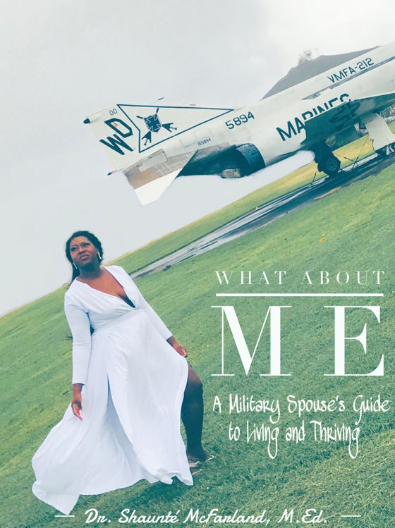 Image of What About Me: The Military Spouses' Guide to Living and Thriving