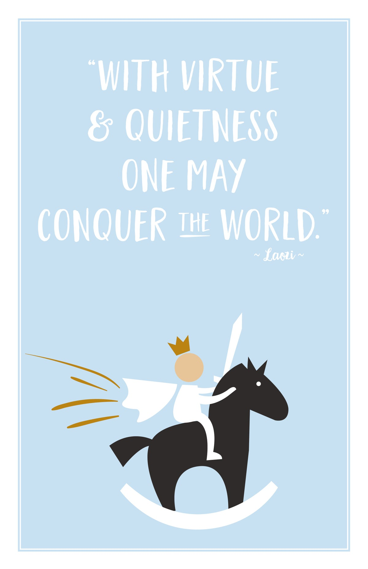 Conquer the World Print