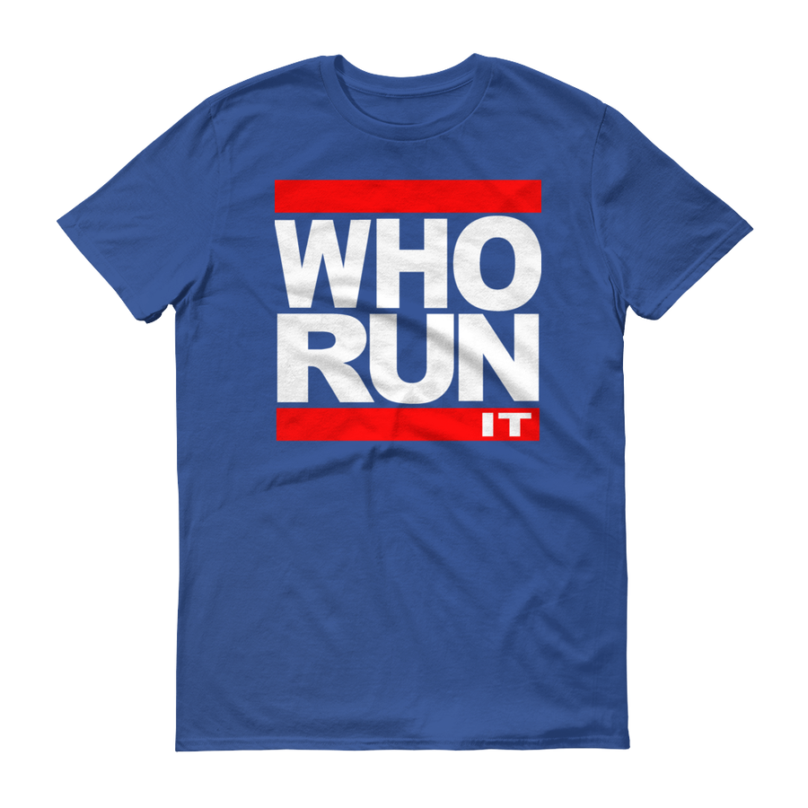 "Image of Royal Blue ""Who Run It"" Tee"