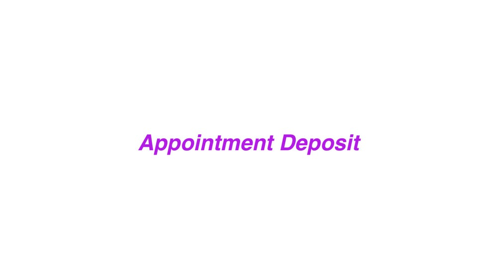 Image of Deposit for Appointments