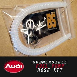Image of PROJECT:B5 - SUBMERSIBLE Fuel Pump Hose Kit