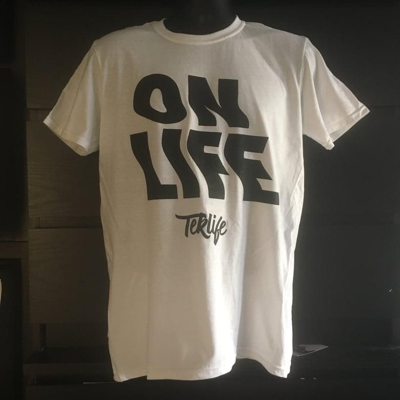 Image of TEKLIFE 024 ON LIFE T-SHIRT