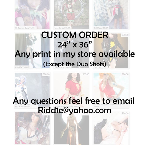 """Image of Custom 24"""" x 36"""" of Any print in my Store!"""
