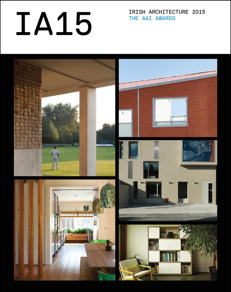 Image of Irish Architecture 2015: The AAI Awards
