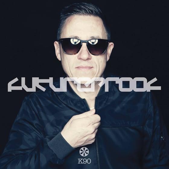 Image of K90 - Futureproof (CD Album - Part Mixed)