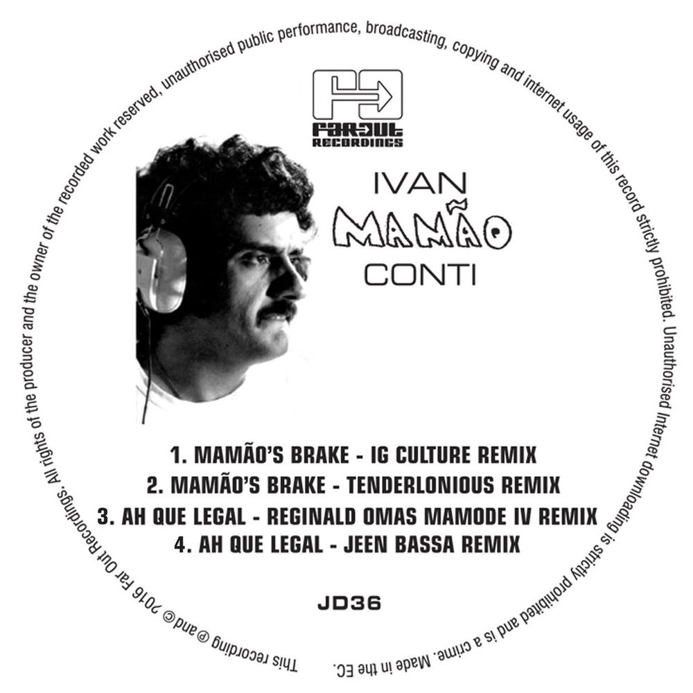 Image of Ivan Conti - Mamao's Break/Ah Que Legal -12'' (FAR OUT RECORDINGS)