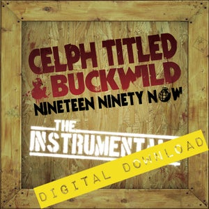 Image of [Digital Download] Celph Titled & Buckwild - Nineteen Ninety Now (Instrumentals) - DGZ-018