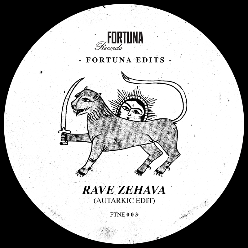 Image of Fortuna Edits 003<br /> Rave Zehava (Autarkic Edit)