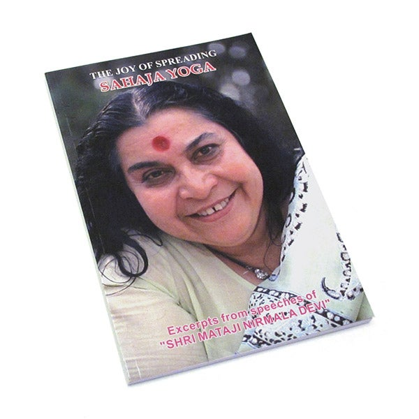 Image of The Joy of spreading Sahaja Yoga, Excerpts