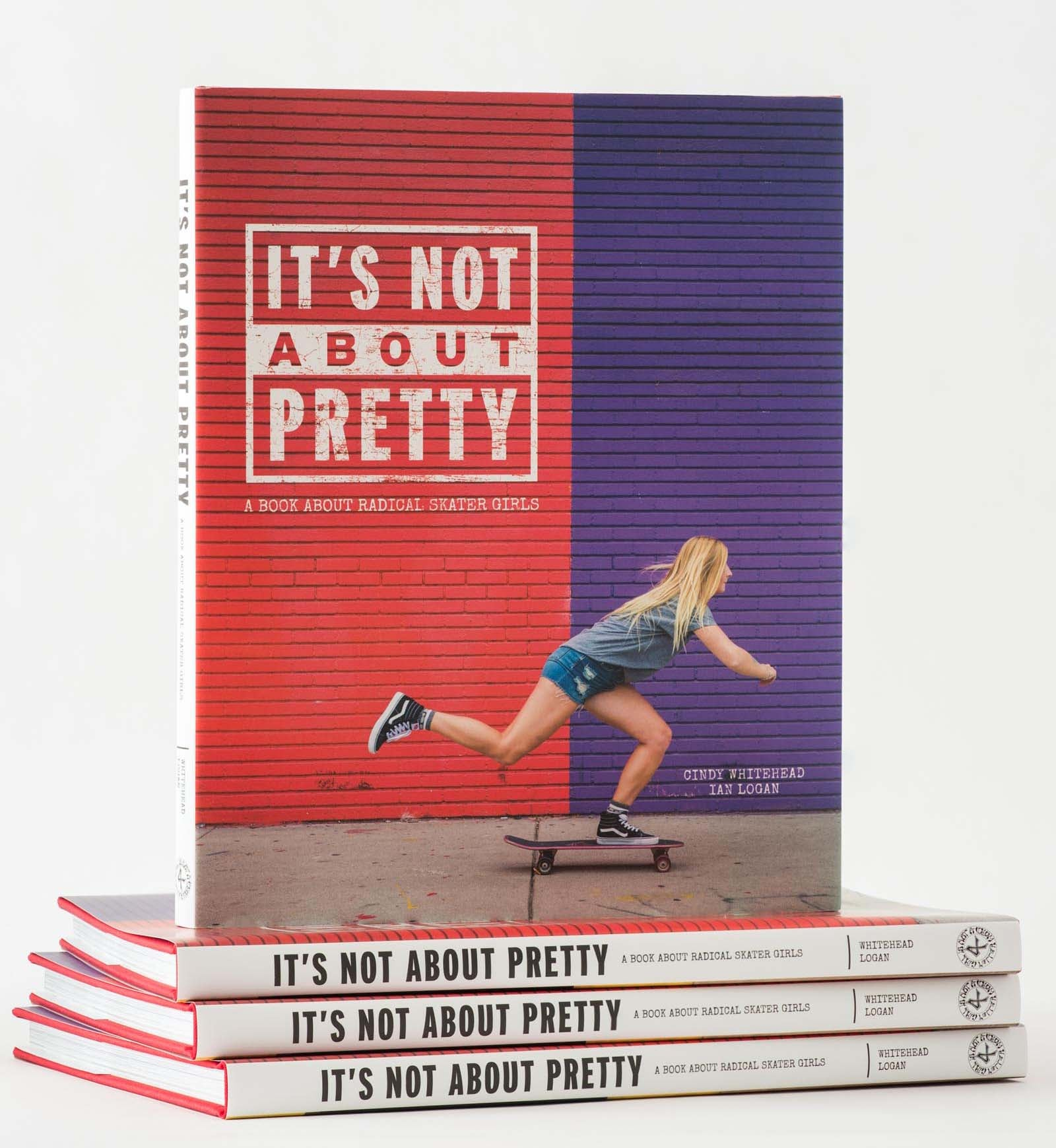 Pictures Of Pretty Book Covers ~ It s not about pretty a book about radical skater girls girl is