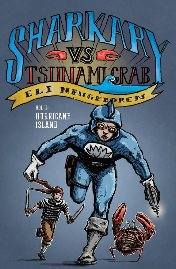 Image of Sharkary vs. Tsunami Crab Volume II: Hurricane Island