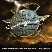 Image of V/A (HELL ON EARTH - DEATHINITION - SANCTIFYRE - WEAPONLORD) - Masters Of Metal: Volume 3