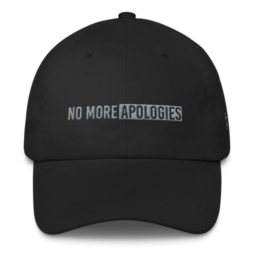 Image of No More Apologies Hat (Velcro Strap)