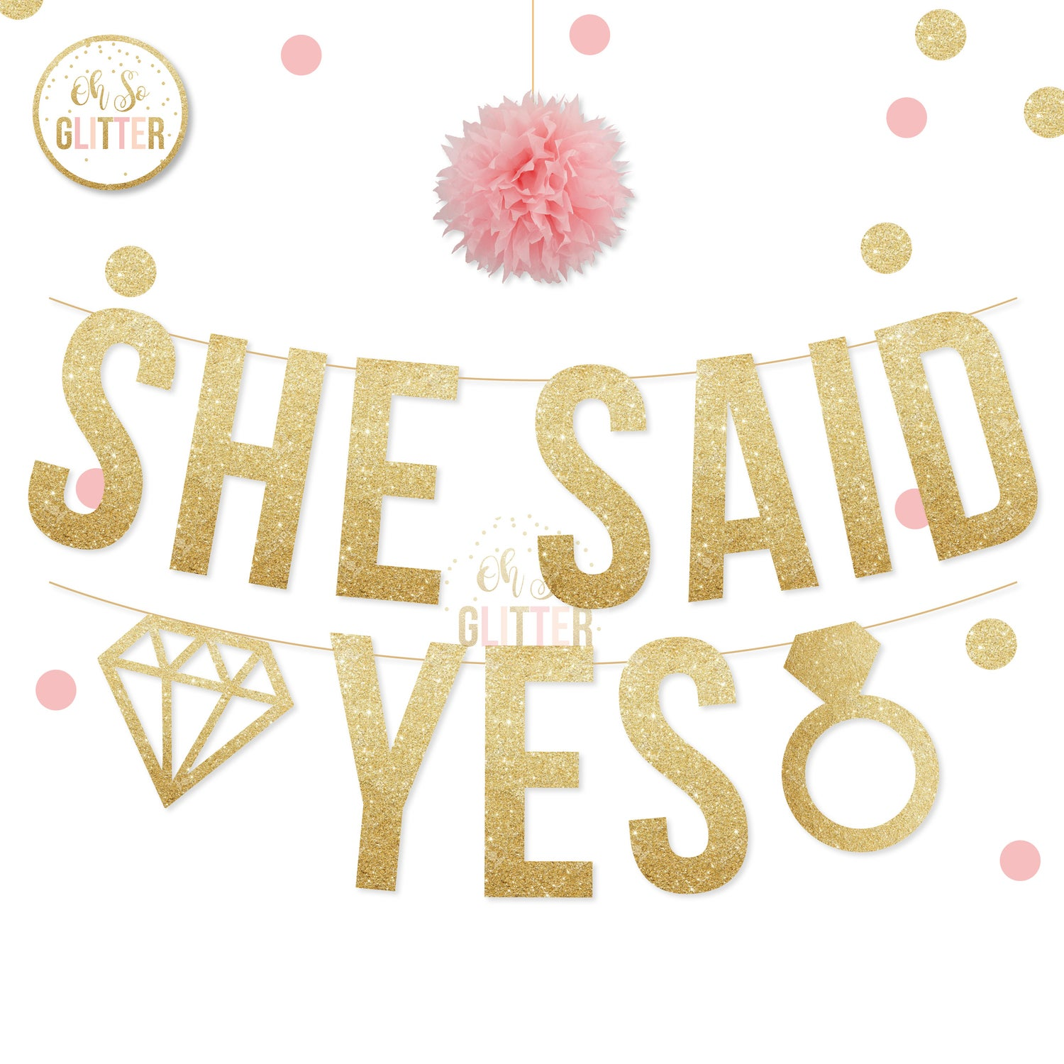 Image of She said YES glitter banner/garland