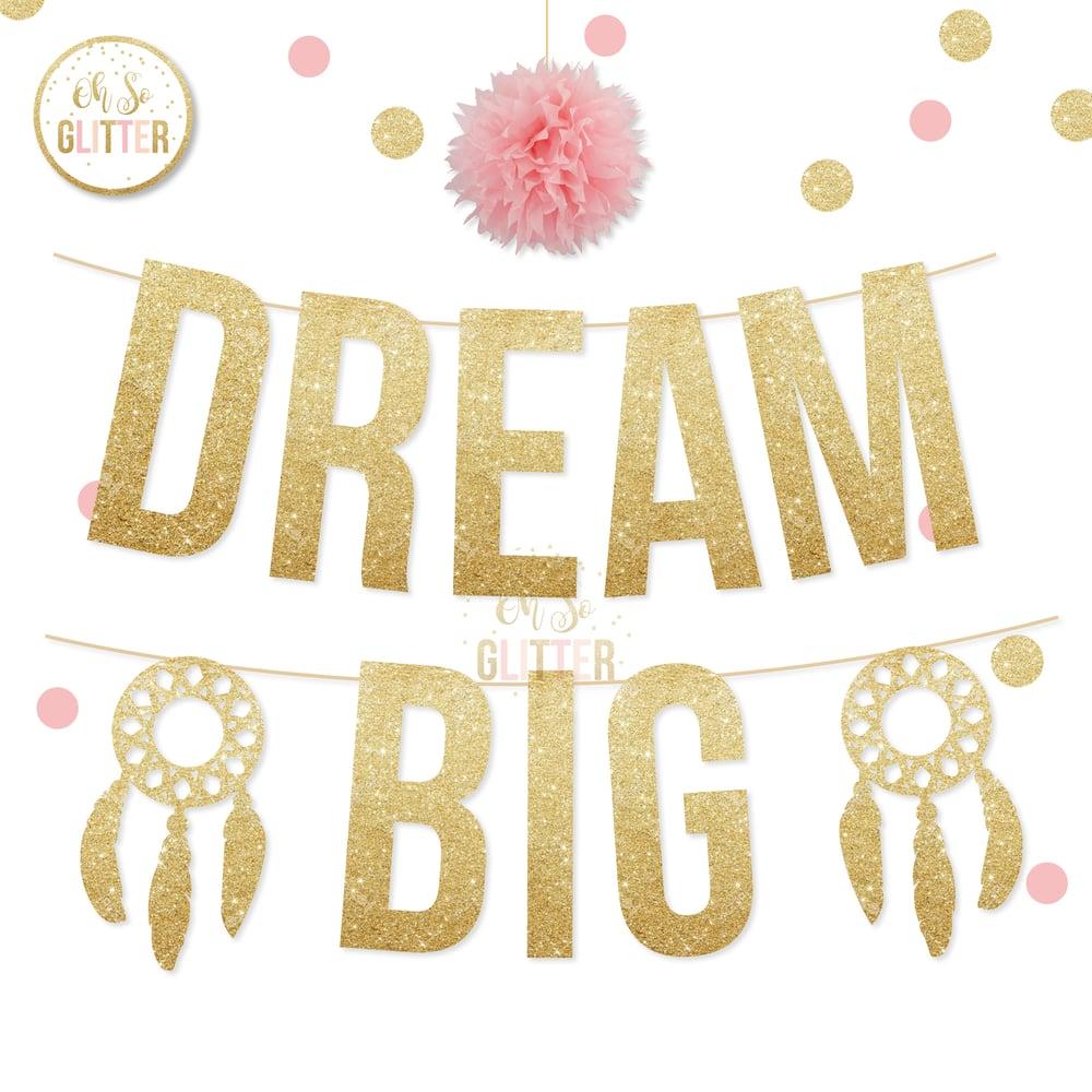 Image of Dream big glitter banner