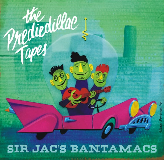 "Image of Sir Jac's Bantamacs - ""The Prediedillac Tapes"" (CD)"