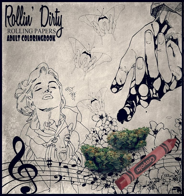 Image of ROLLIN DIRTY ADULT STONER COLORING BOOK (Vol. 1)