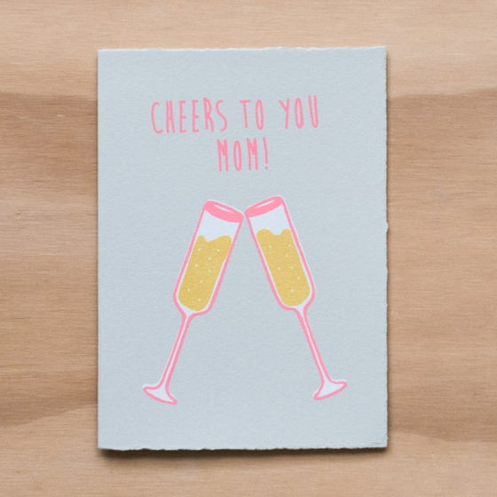 Image of Cheers to you Mom