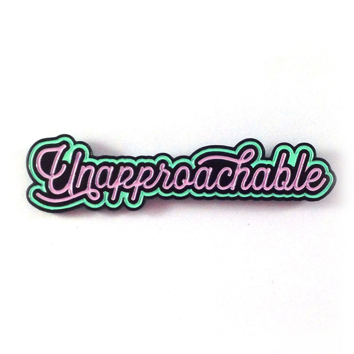 Image of Unapproachable Enamel Pin