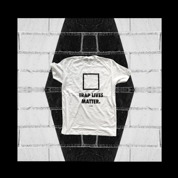 "Image of ""TRAP LIVES MATTER."" t-shirt (white)"