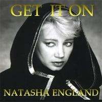Image of Natasha England - Get It On